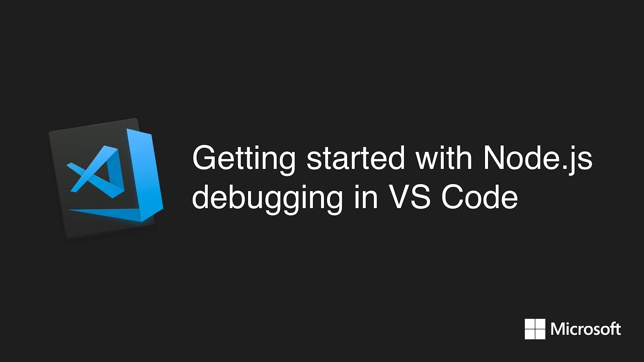 Getting started with Node.js debugging in VS Code