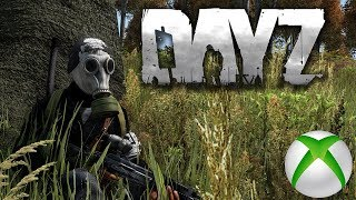 Finally Getting Good Loot DayZ Xbox One Gameplay Part 2 - How To Survive