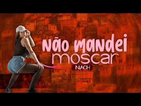 MC Niack - Não Mandei Moscar DJ Markim WF Áudio