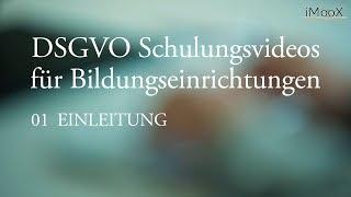 [DSGVO MOOC] 01 Einleitung