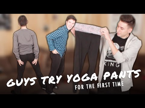 GUYS TRY YOGA PANTS FOR THE FIRST TIME - YouTube
