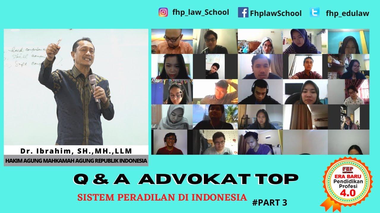 Q & A : Sistem Peradilan di Indonesia. #Part3 | Dr. Ibrahim, SH.,MH.,LLM.