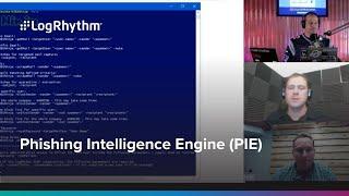 Phishing Intelligence Engine (PIE) Webinar with Security Weekly