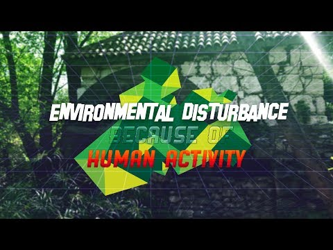 Environmental disturbance because of human activity - Chemistry