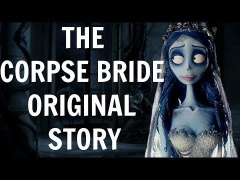 THE CORPSE BRIDE'S ORIGINAL STORY - TIM BURTON MOVIES ORIGINAL STORIES