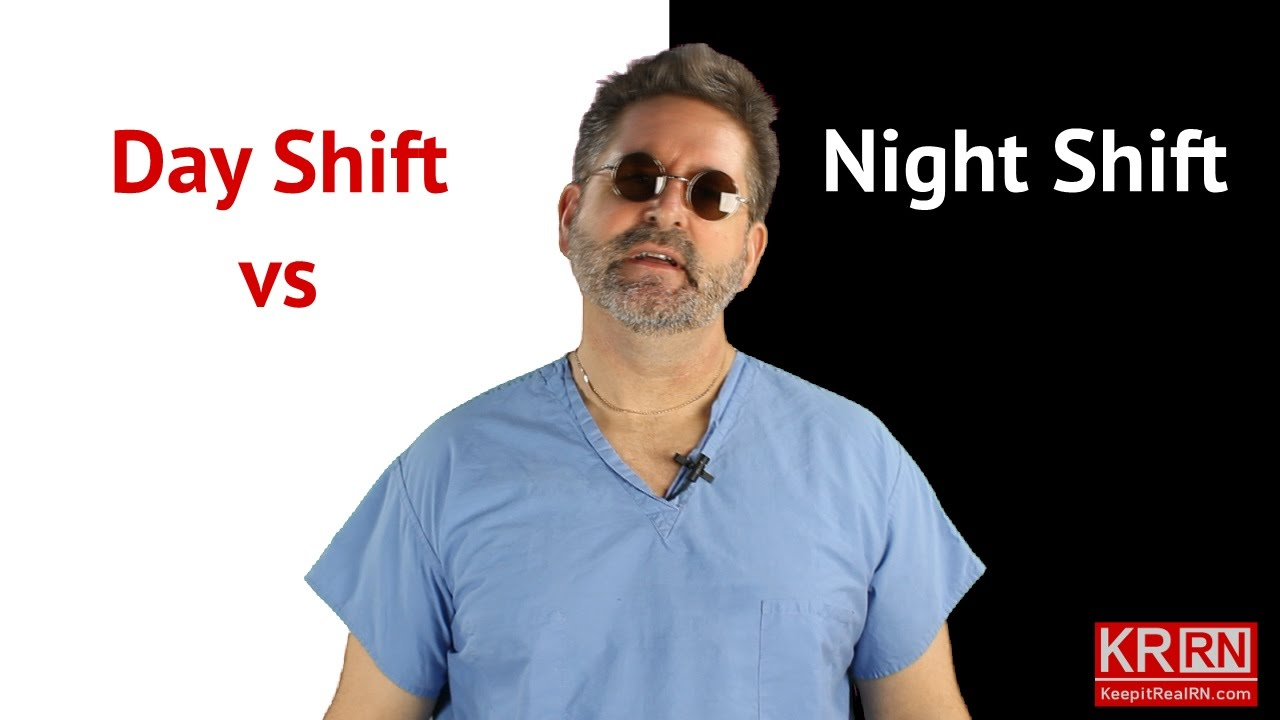 Day Shift Vs Night Shift Youtube