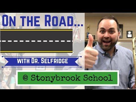 On the Road! Dr. Selfridge visits Stonybrook School