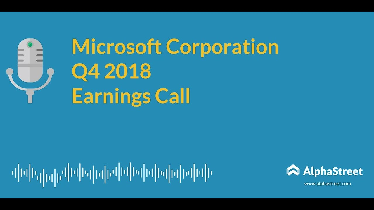 Microsoft Corporation (MSFT) CEO Satya Nadella on Q3 2019 Results - Earnings Call Transcript