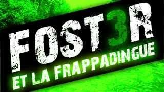 Foster 3 et la Frappadingue ( le film - Poutchi Production )