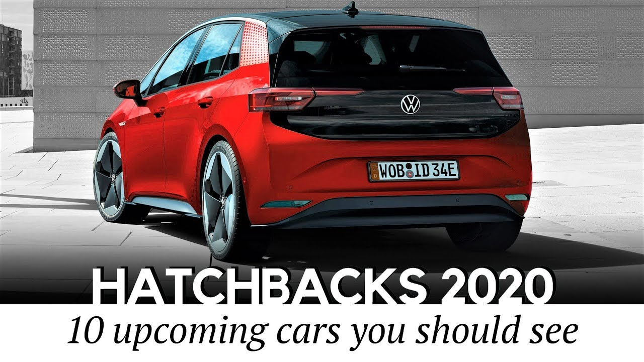Best Hatchbacks 2020.Top 10 Anticipated Hatchback Cars Of 2020 Buyer S Guide To The Newest Models