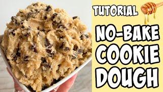 How To Make No Bake Cookie Dough! Tutorial