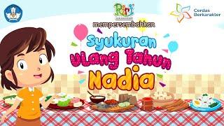 Syukuran Ulang Tahun Nadia | Dongeng Anak Bahasa Indonesia | Cerita Rakyat dan Dongeng Nusantara