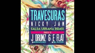 Travesuras Nicky Jam Salsa Urbana Remix Prod by J Drumz E Flatpro.mp3