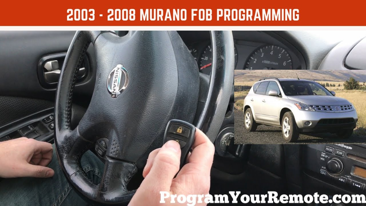 How To Program A Nissan Murano Remote Key Fob 2003 2008 Youtube
