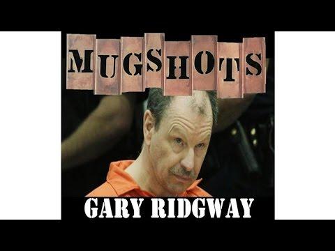 Mugshots: Gary Ridgway - The Green River Killer