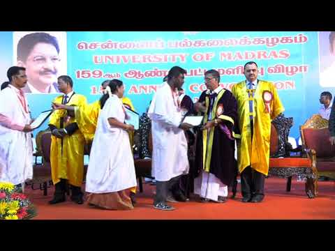 University of Madras - 159th Annual Convocation Held on 15.07.17 (Sat) part 2/5