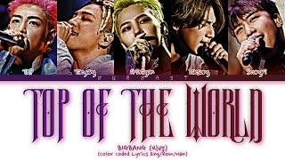 BIGBANG (빅뱅) Top Of The World Lyrics (Color Coded Lyrics Eng/Rom/Kan)