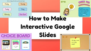 How to Make INTERACTIVE Google Slides (All the Basics & Then Some!)
