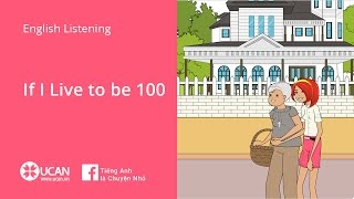Learn English Listening - Lesson 23. If I Live to be 100