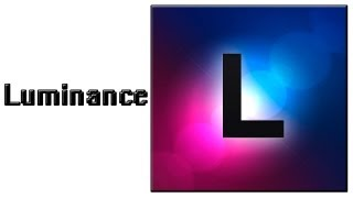 Luminance - Классные эффекты для фото .