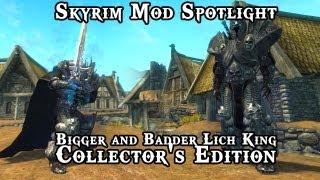 Skyrim Mod Spotlight: Bigger and Badder Lich King - Collector's Edition
