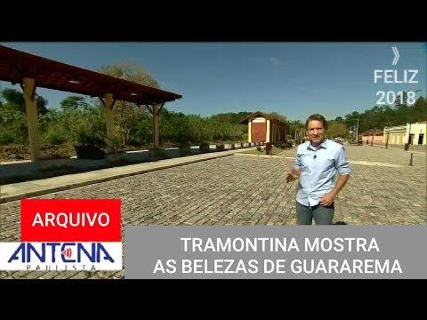 Antena Paulista: Carlos Tramontina mostra as belezas de Guararema-SP (2017)