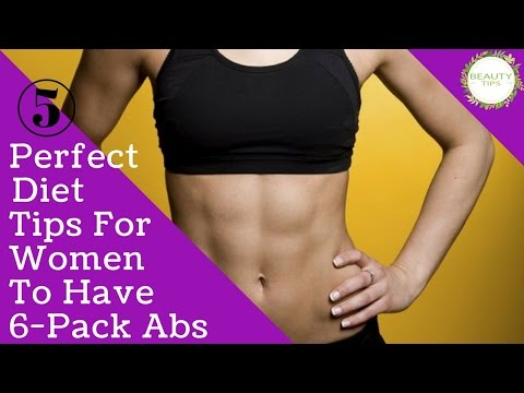 5 Perfect Diet Tips For Women To Have 6 Pack Abs | BEAUTY TIPS