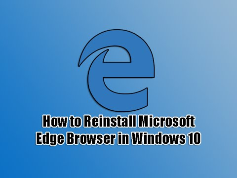 how to reinstall microsoft edge browser in windows 10