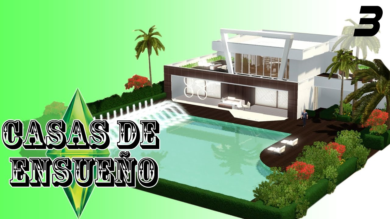 Casas de ensue o casa 3 serie sims 3 descarga youtube for Casas modernas sims 4 paso a paso