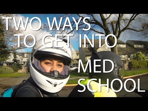how to get into medicine two ways