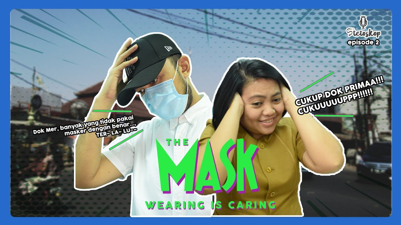 STETOSKOP eps.2 - THE MASK (WEARING IS CARING)