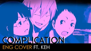 Repeat youtube video Complication | Durarara!! Opening (English Cover by KEH)