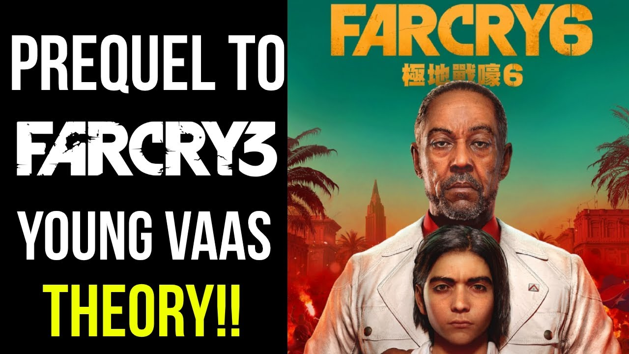 Far Cry 6 Announced Prequel To Far Cry 3 Diego Is Vaas Theory Youtube