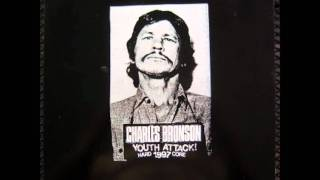 Watch Charles Bronson Youth Attack video