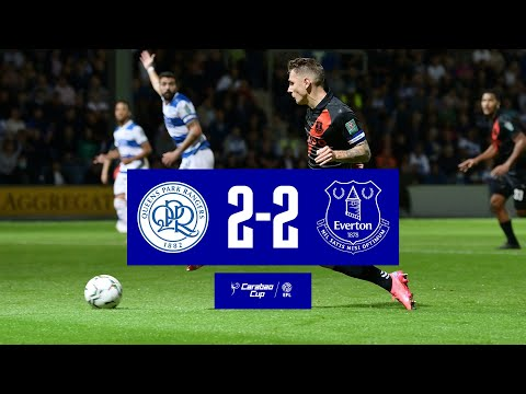 CARABAO CUP HIGHLIGHTS: QPR 2-2 EVERTON | BLUES EXIT ON PENALITIES