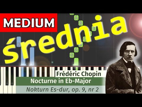🎹 Nokturn Op. 9 nr. 2 (F. Chopin) - Piano Tutorial (średnia wersja) (MEDIUM) 🎹