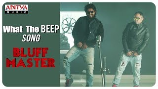 What The BEEP || Bluff Master Promotional Song || Satya Dev, Sunil Kasyap