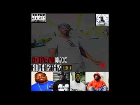 Kenyattah Black - Ruler Steps (Remix) (Feat. Bklyn Chance, K. Priest, Daz Dillinger & Billy Danze)