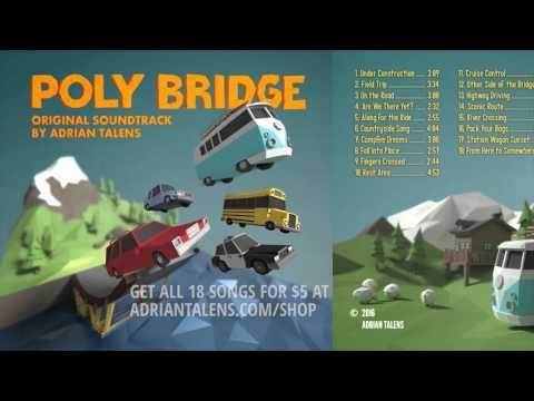Poly Bridge Original Soundtrack by Adrian Talens (FULL ALBUM STREAM)