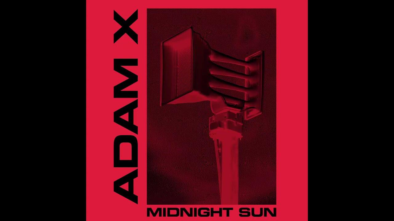 Adam X - Midnight Sun [BITE009]