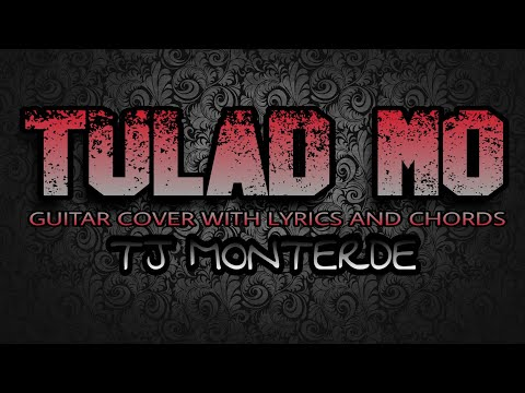 Tulad Mo - Tj Monterde (Guitar Cover With Lyrics & Chords)