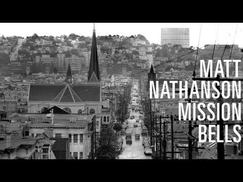 Matt Nathanson - Mission Bells [LYRIC VIDEO]