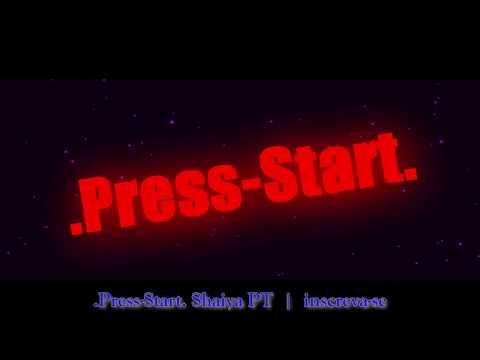 .Press-Start. Shaiya PT | Fronteira D'água- Medius