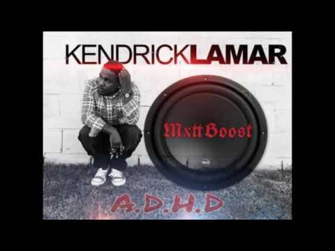 A D H D Kedrick Lamar (Clean Version Bassboosted)