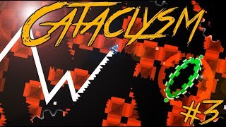 Cataclysm! (33%) Geometry Dash Live (Stream #3)