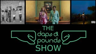 DAPS   S2:20   The Carters Everything is Love Review, NASIR Review, and Jay Rock Redemption Review