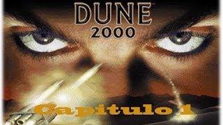 Dune 2000 Atreides Capitulo 1