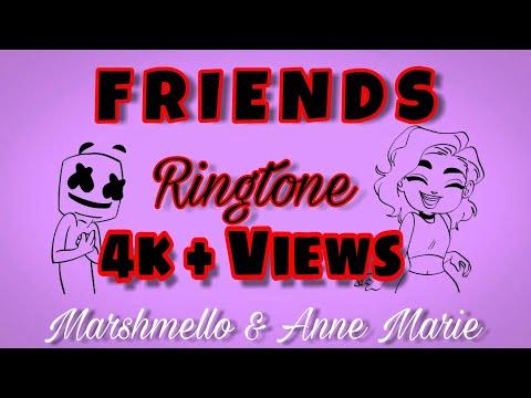 F R I E N D S (Best Ringtone) Marshmello & Anne Marie