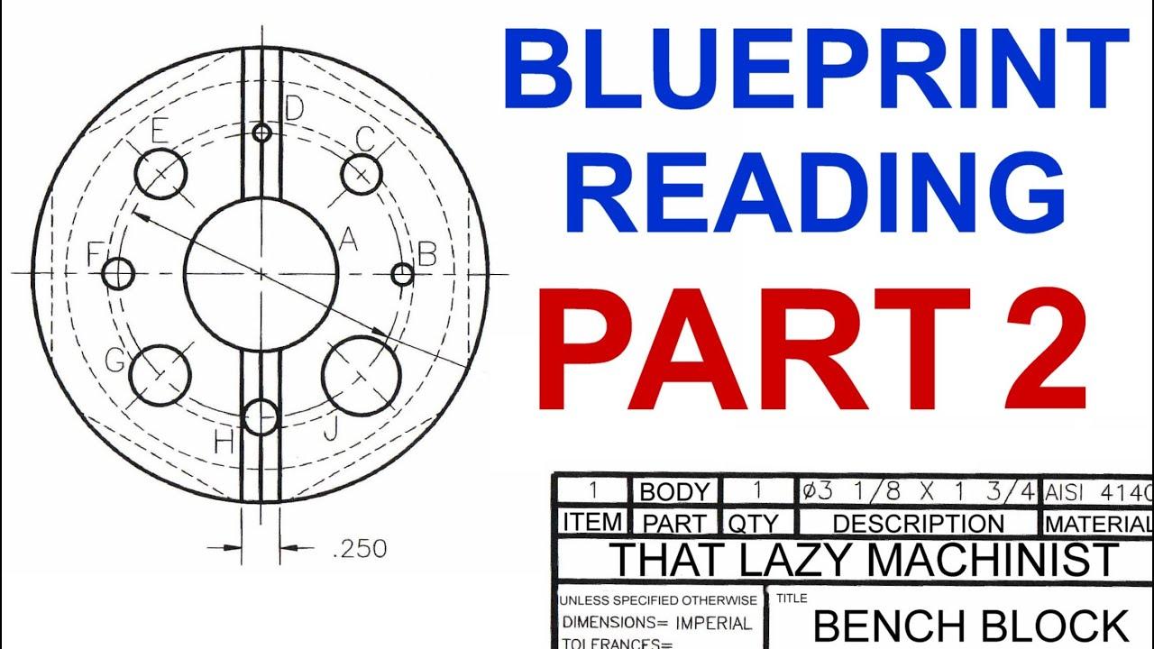 Machine shop lesson 4 blueprint reading part 2 marc lecuyer machine shop lesson 4 blueprint reading part 2 marc lecuyer malvernweather Images