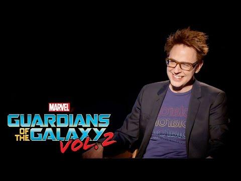 James Gunn on Marvel Studios' Guardians of the Galaxy Vol. 2